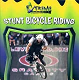 Stunt Bicycle Riding, K. C. Kelley, 0836837266