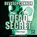 Dead Secret Audiobook by Beverly Conner Narrated by Regina Reagan