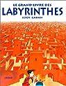 Le grand livre des labyrinthes par Gabán
