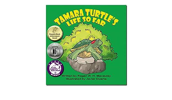 Tamara Turtles Life So Far (English Edition) eBook: Regan ...