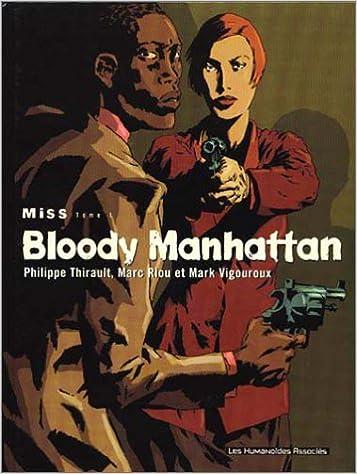 Livre gratuits Miss, tome 1 : Bloody Manhattan epub, pdf