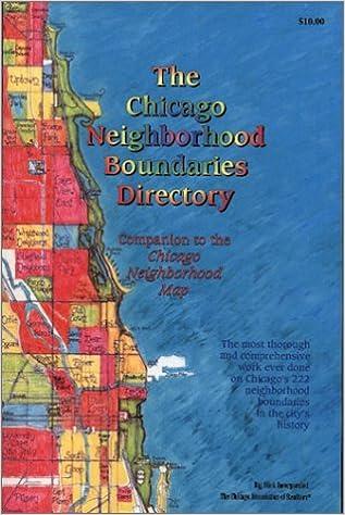 The Chicago Neighborhood Boundaries Directory: Big Stick Inc ... on