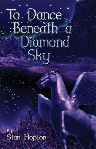 To Dance Beneath a Diamond Sky pdf