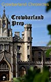 Crowbarland Prep (Crowbarland Chronicles)