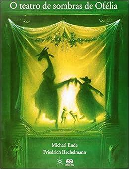 O Teatro de Sombras de Ofélia (Portuguese Brazilian) Paperback – 2005