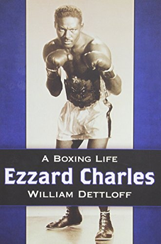 Search : Ezzard Charles: A Boxing Life