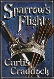 Sparrow's Flight, Curtis Craddock, 1885173857
