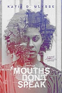 Book Cover: Mouths Don't Speak