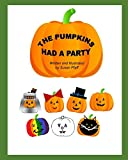 img - for The Pumpkins Had A Party book / textbook / text book
