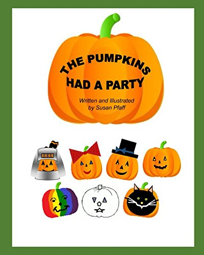 The Pumpkins Had A Party ()