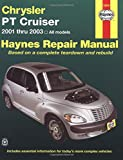 Chrysler P/T Cruiser 2001 Thru 2003, John H. Haynes, 1563924765