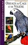 Oiseaux de cage et volière par Darmangeat