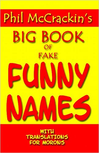 Morons Mccrackin's Fake For With Funny Translations com Big Of Amazon Book Phil Names Mccrackin Books 9781440445378