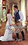 Front cover for the book The Stolen Bride by Brenda Joyce