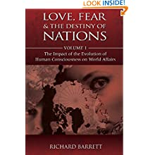 Love, Fear and the Destiny of Nations