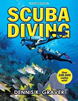 Scuba Diving - 4th Edition by [Graver, Dennis]