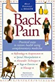 img - for Back Pain: Practical Ways To Restore Health Using Complementary Medicine book / textbook / text book