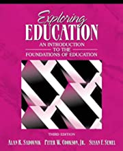 Exploring Education: An Introduction to the Foundations of Education (3rd Edition) (Paperback)