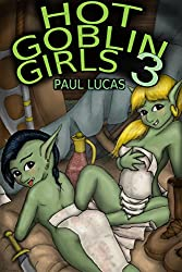 Hot Goblin Girls 3