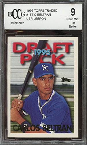 1995 topps traded #18t CARLOS BELTRAN uer LEBRON royals rookie card BGS BCCG 9 Graded Card