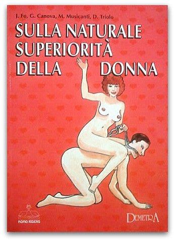 Sulla Naturale Superiorita Della Donna (The Natural Superiority of Women)