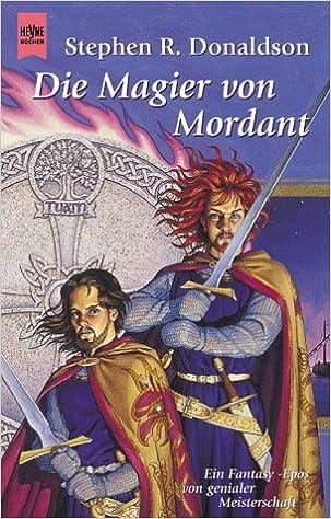 Stephen R. Donaldson - Einer reitet durch / Die Magier von Mordant (Mordants Not 2)