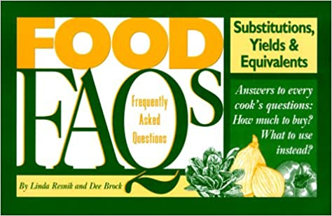 Food FAQs: Substitutions, Yields & Equivalents
