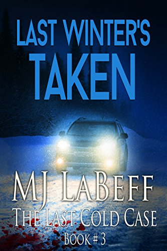 Last Winter's Taken: The Last Cold Case Book #3