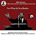 New Wine In New Bottles: MLK Speaks: A 50th Anniversary Limited Edition Collection | Martin Luther King