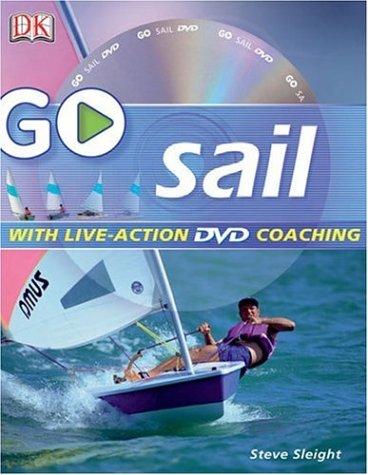 (Go Sail: Read It, Watch It, Do It (GO SERIES))