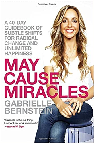 Book May Cause Miracles: A 40-Day Guidebook of Subtle Shifts for Radical Change and Unlimited Happiness
