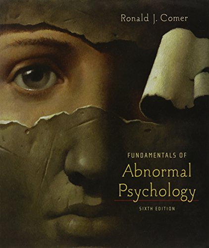 Fundamentals of Abnormal Psychology and Abnormal Psychology Online Video Tool Kit