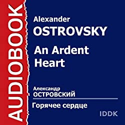An Ardent Heart [Russian Edition]