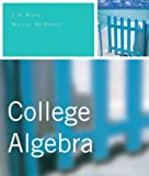 College Algebra Value Package (includes Graphing Calculator Manual for College Algebra), Ratti and Ratti, J. S., 0321585763
