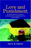 Love and Punishment, Paul W. Dixon, 1413431585