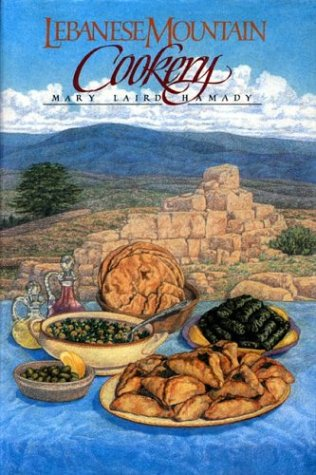Lebanese Mountain Cookery (Best Lebanese Cookbook In English)
