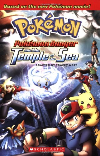 Pokemon Ranger And The Temple Of The Sea 2007 Dtv Novelization
