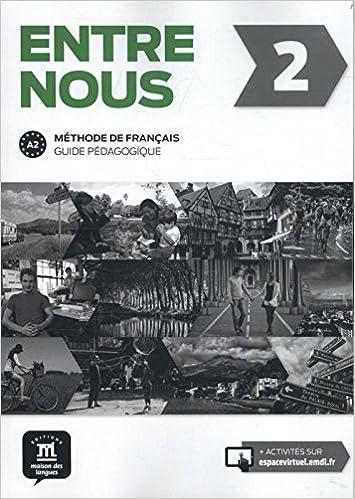 En ligne téléchargement Entre nous 2 méthode de français : Guide pédagogique pdf, epub ebook