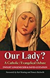 #8: Our Lady?: A Catholic-Evangelical Debate
