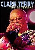 Clark Terry - Live in Concert