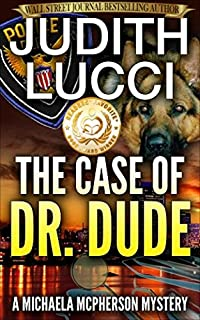 The Case Of Dr Dude by Judith Lucci ebook deal