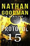 Protocol 15: A Spy Thriller (The Special Agent Jana Baker Book Series) (Volume 2)