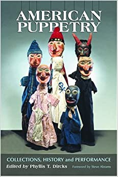 American Puppetry: Collections, History and Performance