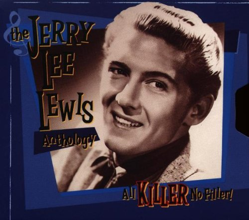 Anthology: All Killer No Filler by Lewis, Jerry Lee