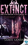 Extinct (AM13 Outbreak Series Book 3)