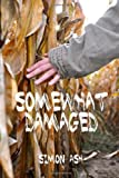 Somewhat Damaged, Simon Ash, 1480120936