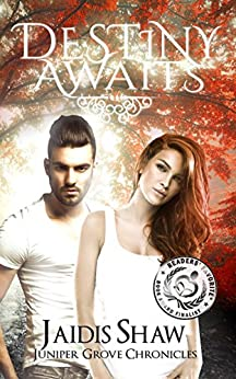 Destiny Awaits (Juniper Grove Chronicles Book 1) by [Shaw, Jaidis]