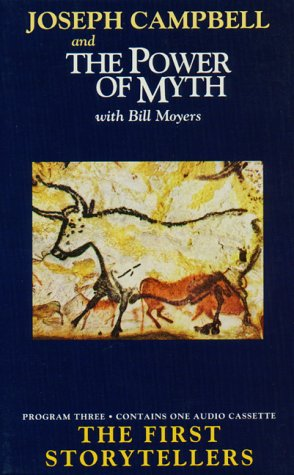 The First Storytellers (The Power of Myth, Vol. 3): Joseph ...