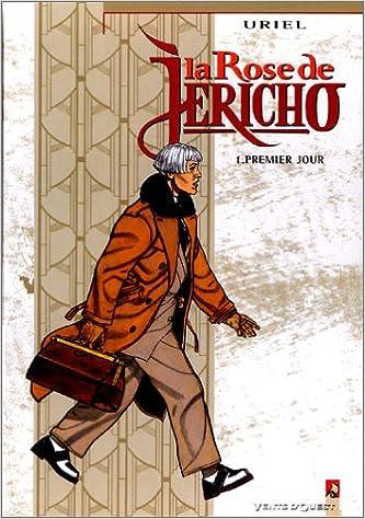 En ligne téléchargement gratuit La Rose de Jéricho, tome 1 : Premier jour pdf epub