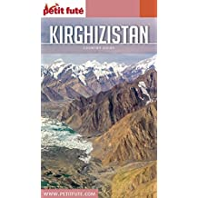 KIRGHIZISTAN 2017 Petit Futé (Country Guide) (French Edition)
